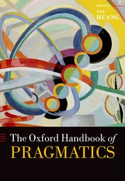 Cover for   The Oxford Handbook of Pragmatics