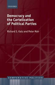 Democracy and the Cartelisation of Political Parties