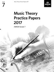 Music Theory Practice Papers 2017, ABRSM Grade 7
