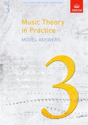 Music Theory in Practice Model Answers, Grade 3 Cover
