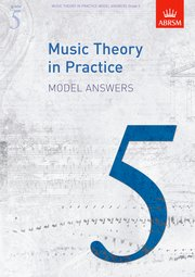 Music Theory in Practice Model Answers, Grade 5