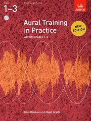 Aural Training in Practice, ABRSM Grades 1-3, with 2 CDs