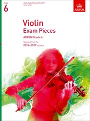 Violin Exam Pieces 2016-2019, ABRSM Grade 6, Score and Part
