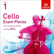 Cello Exam Pieces 2016 CD, ABRSM Grade 1 Cover