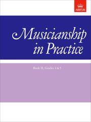 Musicianship in Practice, Book II, Grades 4and5