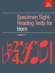 Specimen Sight-Reading Tests for Horn, Grades 1-5