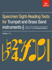 Specimen Sight-Reading Tests for Trumpet and Brass Band Instruments (Treble clef), Grades 1-5