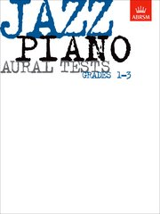 Jazz Piano Aural Tests, Grades 1-3