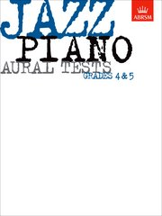 Jazz Piano Aural Tests,  Grades 4-5