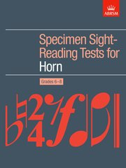Specimen Sight-Reading Tests for Horn, Grades 6-8