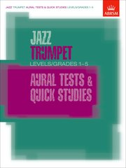 Jazz Trumpet Aural Tests and Quick Studies Levels/Grades 1-5