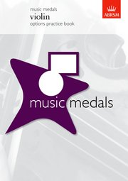 Music Medals Violin Options Practice Book