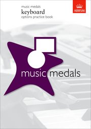 Music Medals Keyboard Options Practice Book