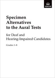 Specimen Alternatives to the Aural Tests for Deaf and Hearing-Impaired candidates - generic + piano