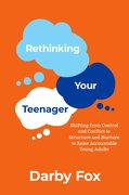 Cover for Rethinking Your Teenager