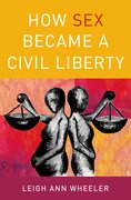 Cover for How Sex Became a Civil Liberty