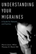 Cover for Understanding Your Migraines - 9780190209155