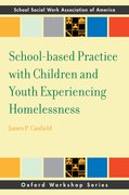 Cover for School-based Practice with Children and Youth Experiencing Homelessness