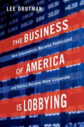 Cover for The Business of America is Lobbying