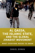 Cover for Al Qaeda, the Islamic State, and the Global Jihadist Movement