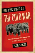 Cover for On the Edge of the Cold War