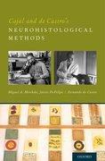 Cover for Cajal and de Castro's Neurohistological Methods - 9780190221591