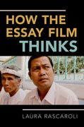 Cover for How the Essay Film Thinks - 9780190238254