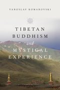 Cover for Tibetan Buddhism and Mystical Experience