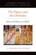 Cover for The Papacy and the Orthodox - 9780190245252