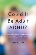 Cover for Could it be Adult ADHD? - 9780190256319