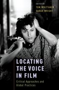 Cover for Locating the Voice in Film - 9780190261122