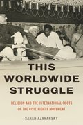 Cover for This Worldwide Struggle - 9780190262204