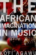 Cover for The African Imagination in Music