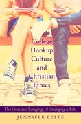 Cover for College Hookup Culture and Christian Ethics