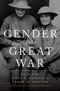 Cover for Gender and the Great War