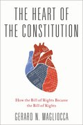 Cover for The Heart of the Constitution