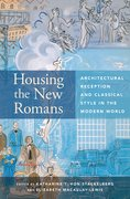 Cover for Housing the New Romans