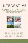 Cover for Integrative Addiction and Recovery - 9780190275334