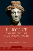 Cover for Eurydice and the Birth of Macedonian Power