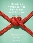 Cover for Integrating Human Service Law, Ethics and Practice