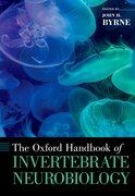 Cover for The Oxford Handbook of Invertebrate Neurobiology - 9780190456757