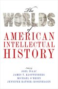 Cover for The Worlds of American Intellectual History - 9780190459468