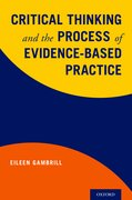 Cover for Critical Thinking and the Process of Evidence-Based Practice - 9780190463359