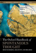 Cover for The Oxford Handbook of Spontaneous Thought - 9780190464745