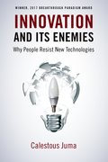 Cover for Innovation and Its Enemies - 9780190467036