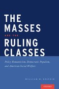 Cover for The Masses are the Ruling Classes - 9780190467067