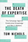 Cover for The Death of Expertise - 9780190469412