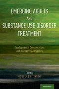 Cover for Emerging Adults and Substance Use Disorder Treatment - 9780190490782