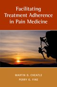 Cover for Facilitating Treatment Adherence in Pain Medicine - 9780190600075