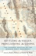 Cover for Settling the Valley, Proclaiming the Gospel
